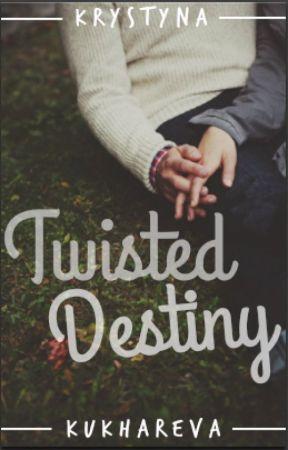 Twisted Destiny by kuzziya