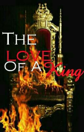 The Love Of A King (bxb)