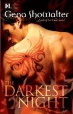 The Darkest Night - Gena Showalter by aedderlan