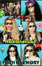 Misión Heterosexual [Fifth Harmony] by JohanClifford_55