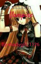 an assasin vampire by XDarkAngel_1126X