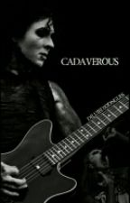 cadaverous | cricky by dilutedXtongues