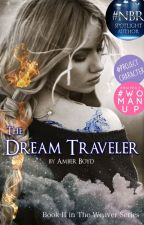 The Dream Traveler [#Watty's 2016] by The3dreamers