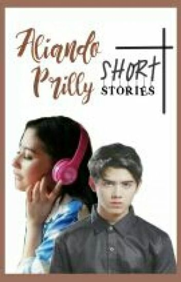 Aliando Prilly Short Stories