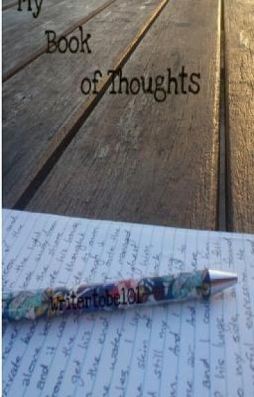 My book of thoughts