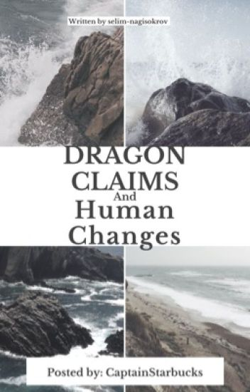 Dragon Claims And Human Change      (Book One)