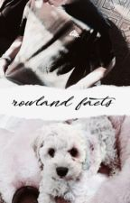 Rowland facts by brendarowland
