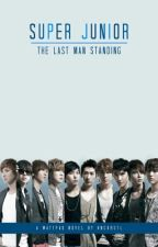 Super Junior : The Last Man Standing _SJ facts_ by HNCKrstl