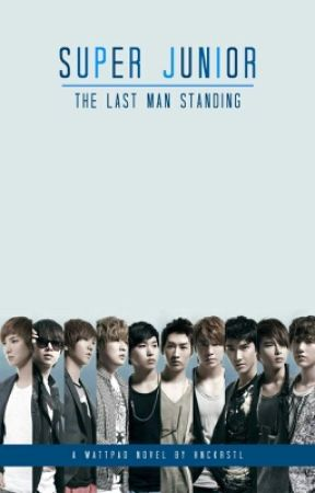 Super Junior : The Last Man Standing by HNCKrstl