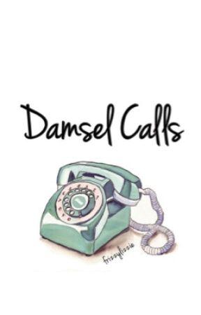 Damsel Calls by frizzylizzie