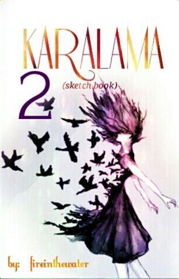 KARALAMA 2 (Skech Book)