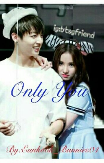 Only You   ( Eunha And Jungkook)