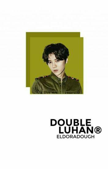 Double Luhan ; hunhan