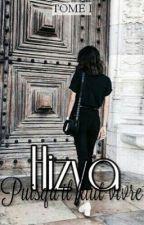 Hizya - Puisqu'il faut vivre by __Meurtrie