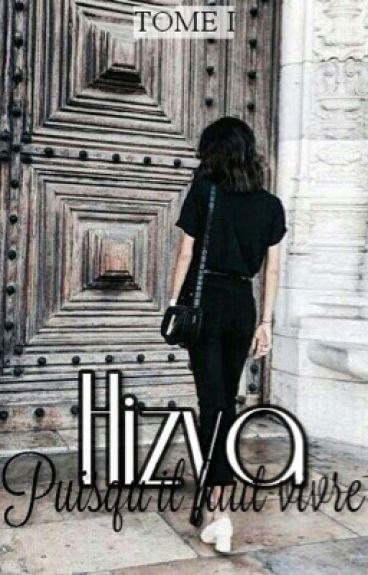Hizya - Puisqu'il faut vivre