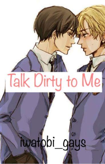 Talk [Text] Dirty to Me (OHSHC Kyoya x Tamaki)