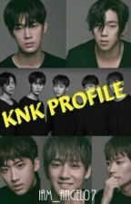 KNK Profile & Updates by Iam_Angel07