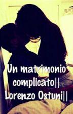 UN MATRIMONIO COMPLICATO  LORENZO OSTUNI   by serenafanvij07