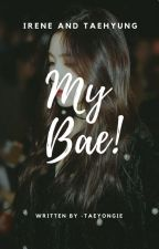 MY BAE by -taeyongie