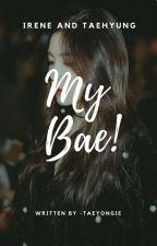 My Bae   Vrene by -taeyongie