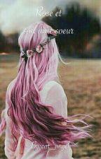 Rose Et Son Âme Soeur by Hinata_223