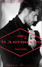 O Advogado #3 by Anonima_Desconhecida