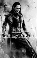 Mit Czy Prawda?  ~Loki by DemonaXD