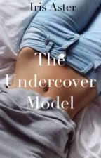 The Undercover Model  by IrisAster