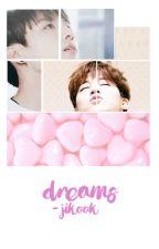Dreams [C] by -jintbae