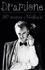 50 twarzy Malfoy'a | Dramione ♥ by revelia