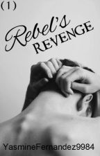 Rebel's Revenge (ManxMan|Biker) Rebel Sinner's MC: BOOK ONE  by YasmineFernandez9984