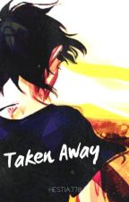 Taken Away {Nico di Angelo} by Hestia778