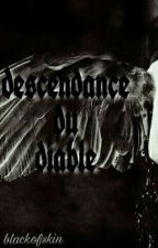 descendance du Diable ( CORRECTION) by BlackofSkin