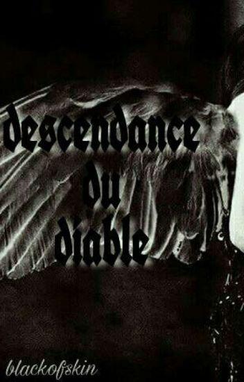 descendance du Diable ( CORRECTION)