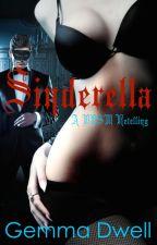Sinderella (A Erotic Retelling) by GemmaDwell