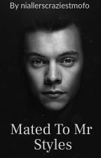 Mated to Mr Styles by ellanight
