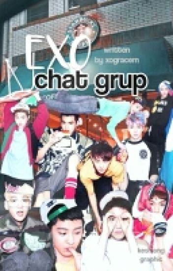 EXO CHAT GRUP