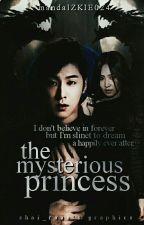 The Mysterious Princess [On-going] Trilogy  by mandalZKIE024