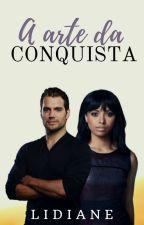 A Arte Da Conquista by L1d1an3