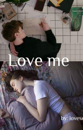 Love me (l.h.)