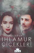 IHLAMUR ÇİÇEKLERİ  by Layezali