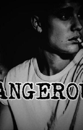 DANGEROUS. by KajBieber