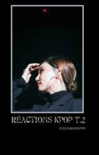Réactions KPOP Tome 2 by mykingdomiskpop