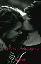 Mi Amor Extrangero by Klirio8