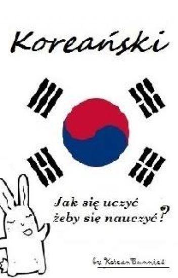 Jak zacząć się uczyć żeby się nauczyć języka koreańskiego? - Alfabet 한글