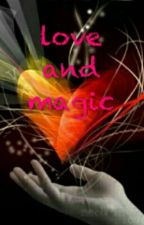 Love And Magic by mathildalucie