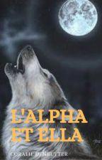 L'Alpha et Ella by CoralieDenruyter