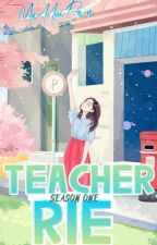 Teacher Rie Season 1 by Kiyokho