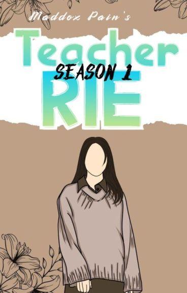 Teacher Rie Season 1