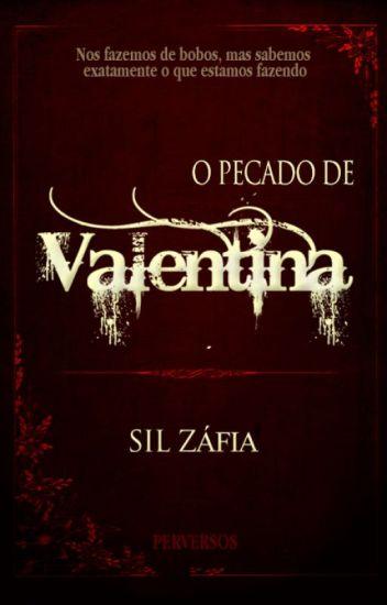 O pecado de Valentina - Perversos